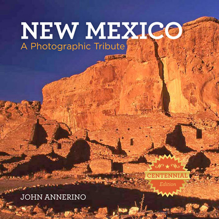 New Mexico, John Annerino, A Photographic Tribute