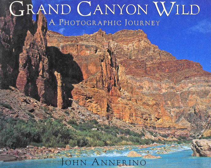 Grand Canyon Wild, John Annerino, A Photographic Journey, Book of the Month Club