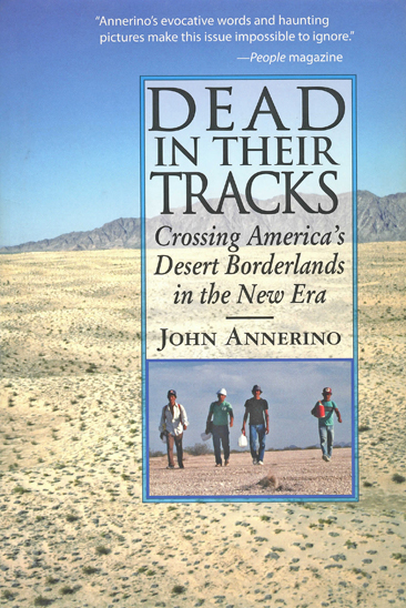 Dead in the Tracks, John Annerino, Crossing America