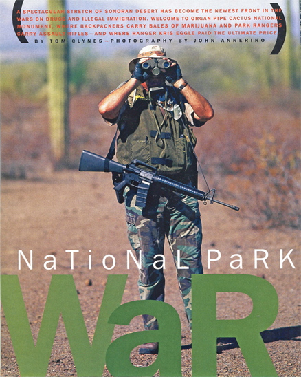 National Park War Zone, John Annerino, National Geographic Adventure, America's Scariest National Park, Organ Pipe Cactus National Monument, UNESCO Biosphere Reserve, AZ